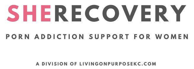 SheRecovery.com | Pornography & Sexual Addiction Support for Women